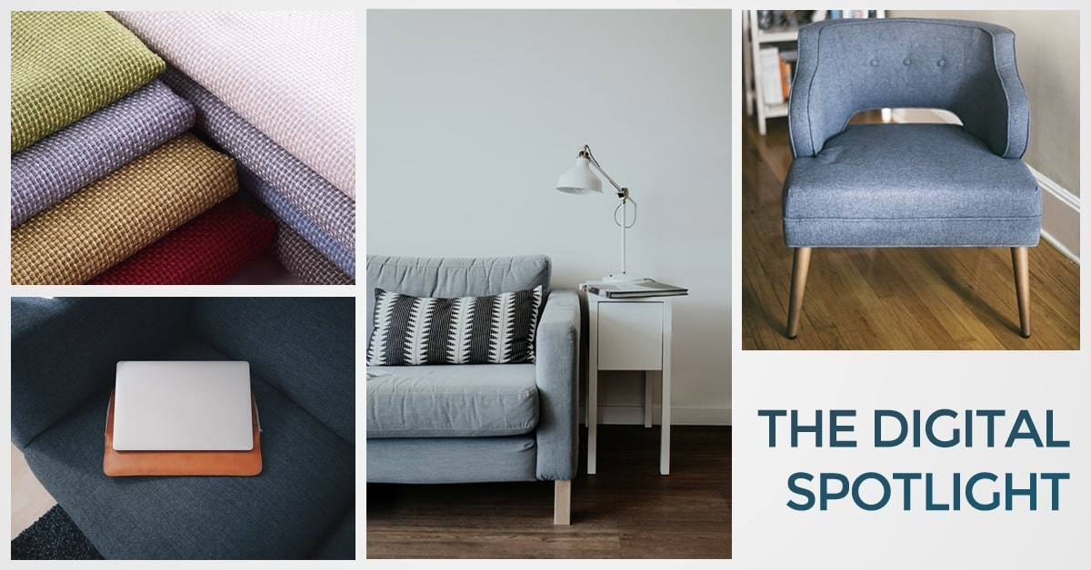 Digital Spotlight #11 - Savvy and Subtle Innovation is What's Needed Most in Furniture Retail