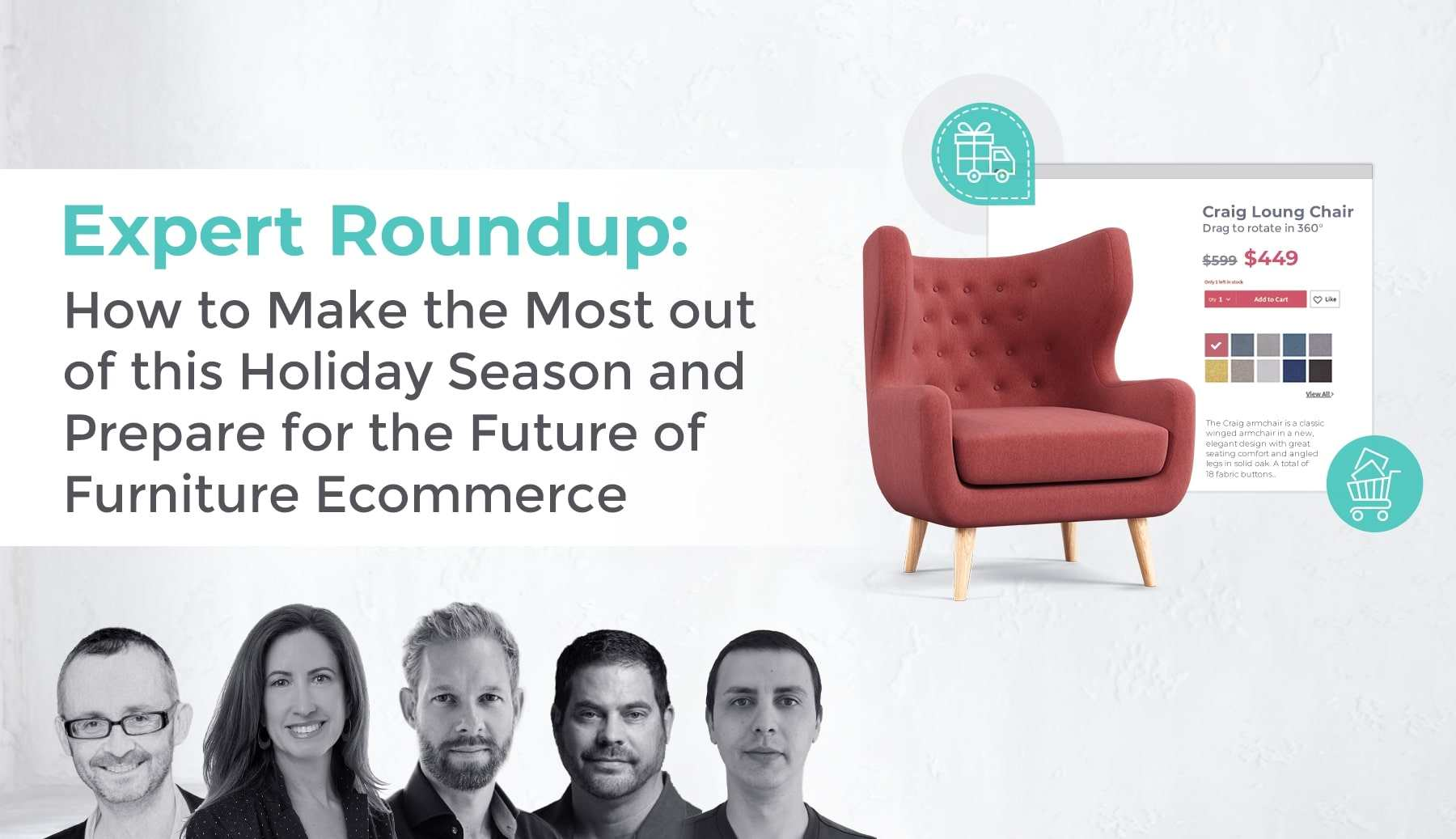 Expert Roundup: How to Make the Most out of this Holiday Season and Prepare for the Future of Furniture Ecommerce
