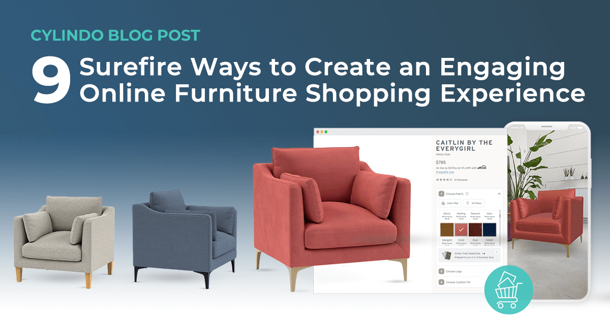 9 Surefire Ways to Create an Engaging Online Furniture Shopping Experience