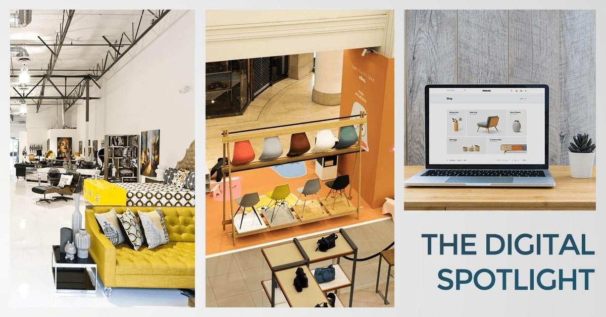 Digital Spotlight #16 - Embrace Omnichannel Retailing to Drive More Furniture Sales