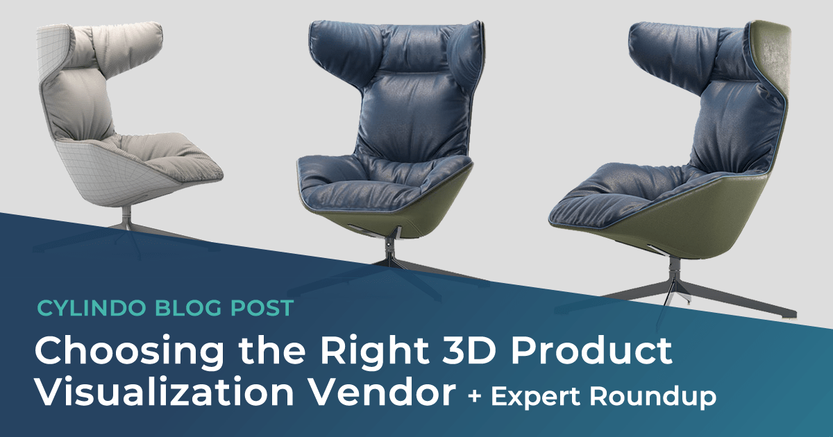 Choosing the right 3D product visualization vendor + Expert roundup