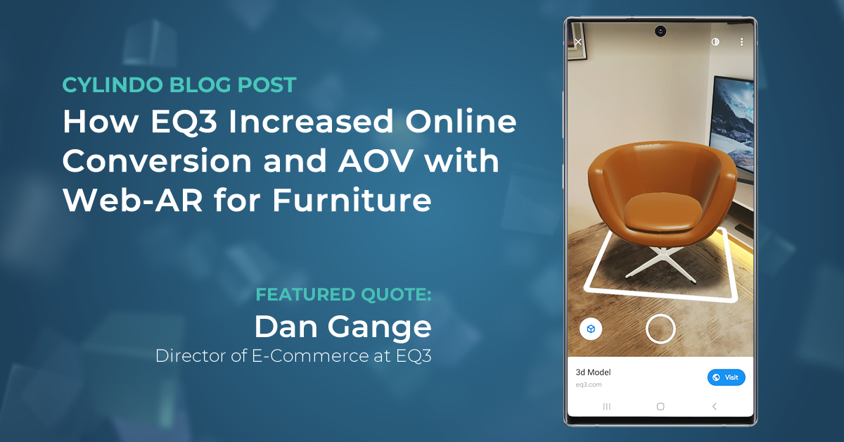 How EQ3 Increased Online Conversion and AOV With Web-AR for Furniture
