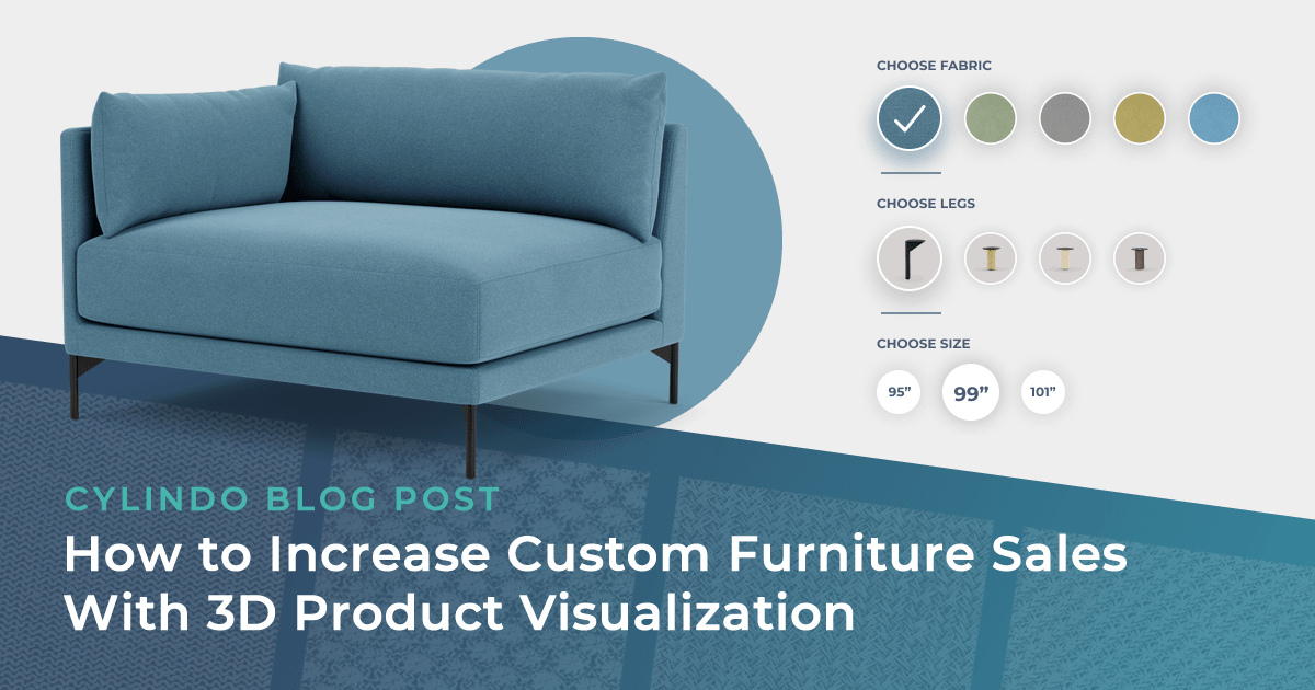 How to Increase Custom Furniture Sales With 3D Product Visualization