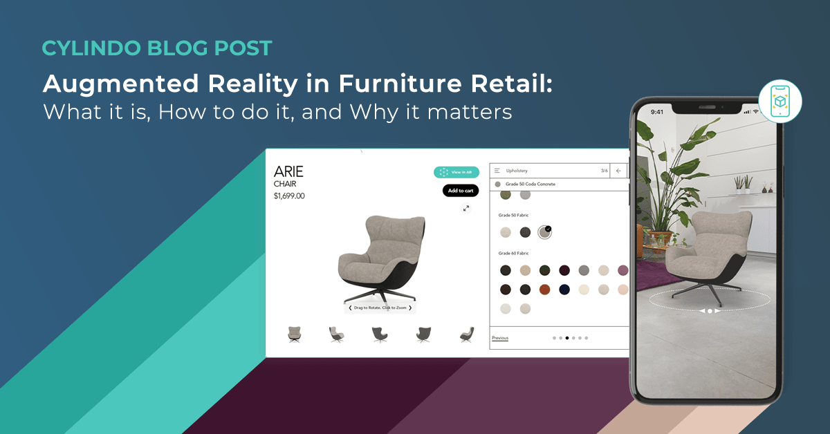 Augmented Reality in Furniture Retail: What It Is, How To Do It, and Why It Matters