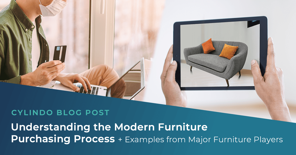 Understanding the Modern Furniture Purchasing Process + Examples from Major Furniture Players