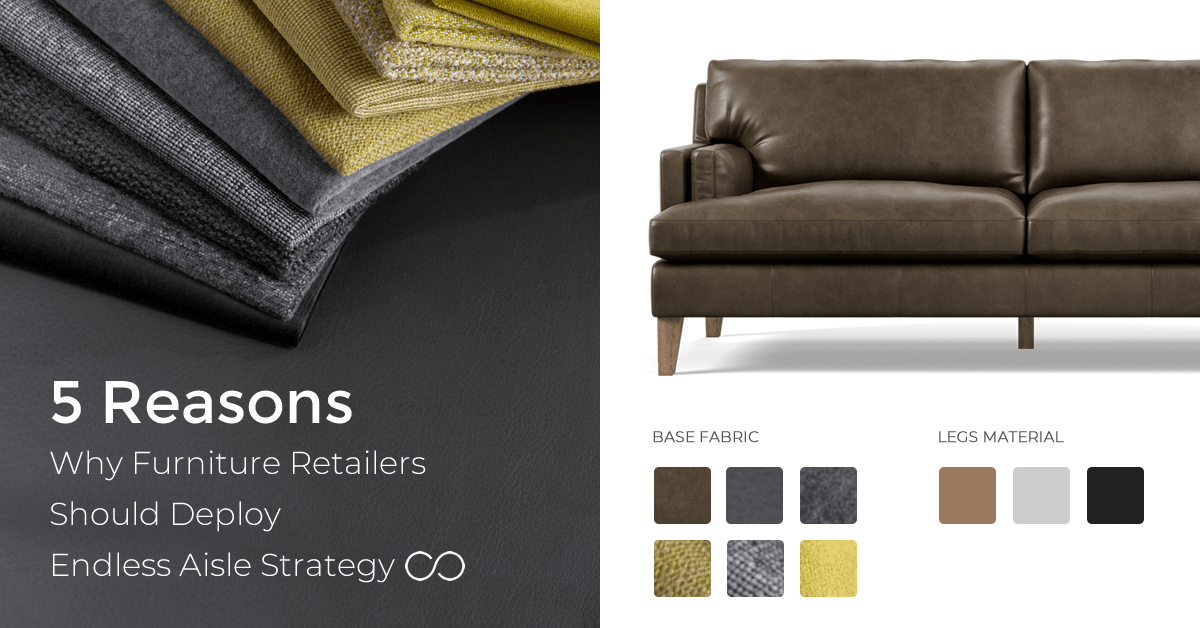 5 Reasons Why Furniture Retailers Should Deploy An Endless Aisle Strategy