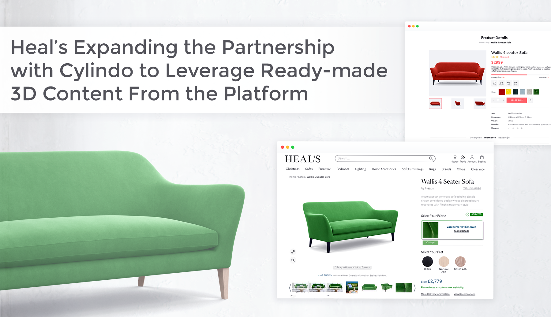 Heal's green Wallis 4 Seater Sofa: Heal's Expanding the Partnership with Cylindo
