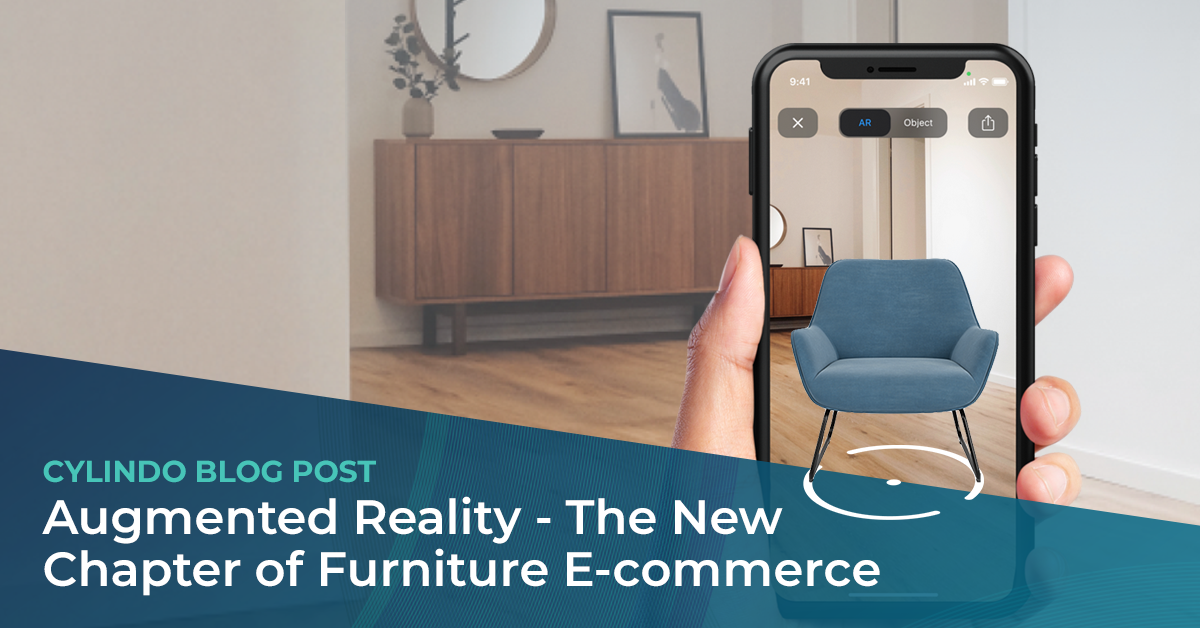 Augmented reality - the new chapter of furniture ecommerce