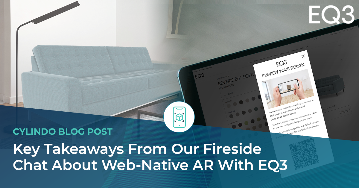 Key Takeaways From Our Fireside Chat About Web-native AR With EQ3
