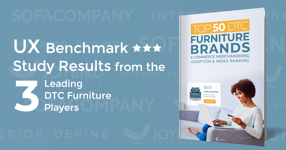 UX benchmark study results from the 3 leading DTC furniture players: Interior Define, Joybird and Sofacompany