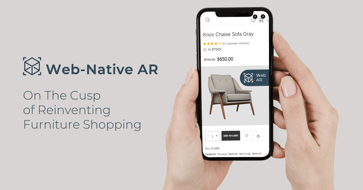 Web-native AR - On The Cusp of Reinventing Furniture Shopping